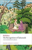 THE RECOGNITION OF SAKUNTALA (Oxford World´s Classics New Ed...