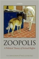 Zoopolis : A Political Theory of Animal Rights - Donaldson, ...