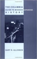 Columbia Guide to Modern Japanese History - Allinson, G. D.