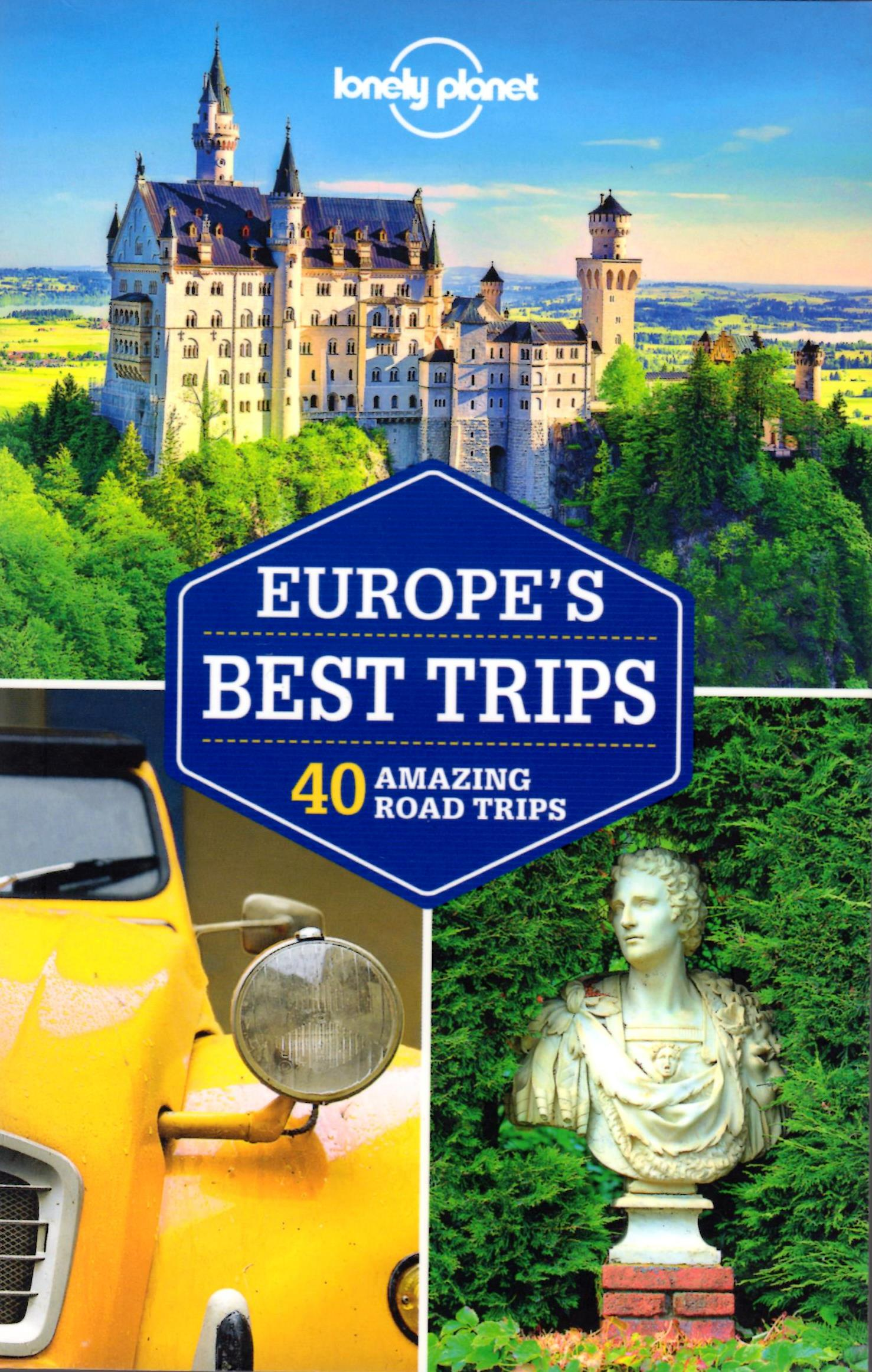 Lonely Planet Europe's Best Trips 1.