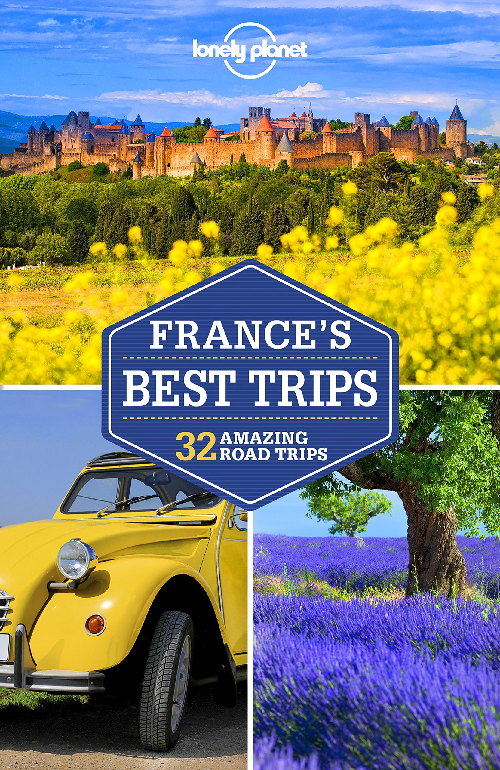 Lonely Planet France's Best Trips 2.