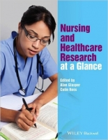 Nursing and Health Care Research at a Glance - Glasper, A.