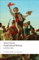PUDD´NHEAD WILSON AND OTHER TALES (Oxford World´s Classics N...