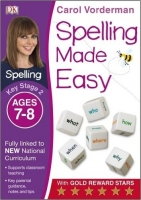 Spelling Made Easy Year 3 Age 7 - 8 - Vorderman, C.