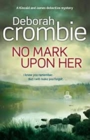NO MARK UPON HER - CROMBIE, D.