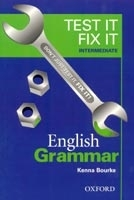 TEST IT, FIX IT ENGLISH GRAMMAR INTERMEDIATE - BOURKE, K.