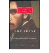 The Idiot - Dostoevsky, F.M.