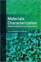 Materials Characterization : Modern Methods and Applications...