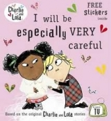 CHARLIE AND LOLA: I WILL BE ESPECIALLY VERY CAREFUL - Lauren...