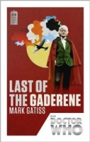 Doctor Who: Last of the Gaderene - Gatiss, M.