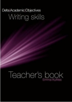 DELTA ACADEMIC OBJECTIVES: WRITING SKILLS TEACHER´S BOOK - K...