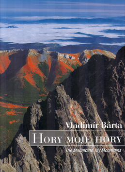 Hory moje hory - The Mountains My Mountains - Vladimír Bárta