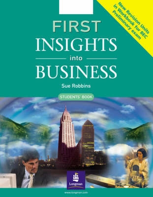 First Insights into Business Students Book - S. Robbins
