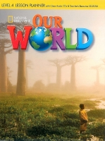 OUR WORLD Level 4 LESSON PLANNER with CLASS AUDIO CD & TEACH...