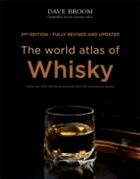 The World Atlas of Whisky - Broom, D.