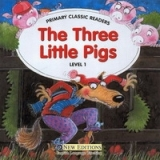 PRIMARY CLASSIC READERS Level 1: THREE LITTLE PIGS Book + Audio CD Pack - SWAN, J.