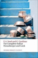 THE COMPLETE INDIAN HOUSEKEEPER AND COOK (Oxford World´s Cla...