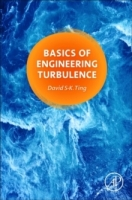 Basics of Engineering Turbulence - Ting, D.