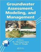 Groundwater Assessment, Modeling, and Management - Singh, V....