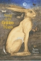 Song of the Golden Hare - Morris, J.