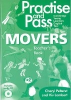 PRACTISE AND PASS MOVERS TEACHER´S GUIDE WITH AUDIO CD - LAM...