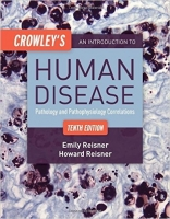 Crowley's an Introduction to Human Disease:Pathology and Pat...