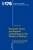 Economic Terms and Beyond: Capitalising on the Wealth of Not...