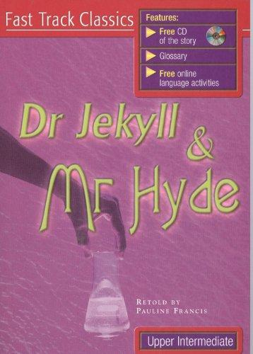 DR JEKYLL AND MR HYDE + CD PACK (Fast Track Classics - Level...