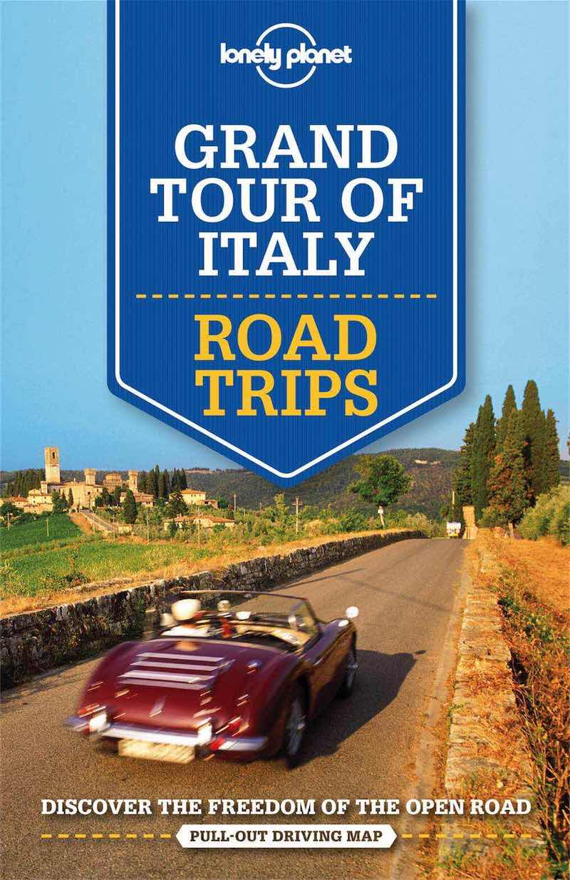 Lonely Planet Italy Grand Tour Road Trips 1.