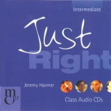 JUST RIGHT INTERMEDIATE CLASS AUDIO CD - HARMER, J.