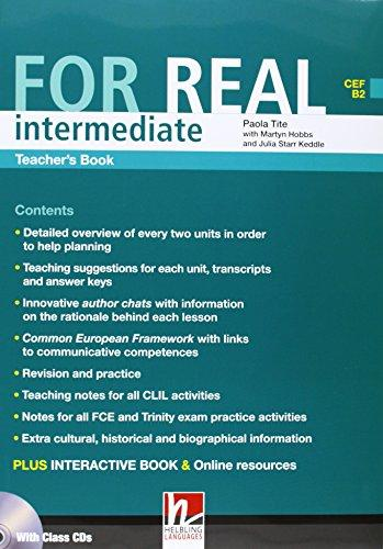 FOR REAL INTERMEDIATE TEACHER´S PACK (Teacher´s Book + Class CD /3/ + Interactive Book DVD-ROM) - HOBBS, M., STARR KEDDLE, J., TITE, P.