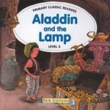 PRIMARY CLASSIC READERS Level 3: ALADDIN AND THE LAMP Book + Audio CD Pack - SWAN, J.