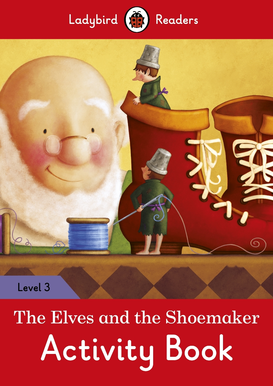 The Elves And The Shoemaker - Activity Book - neuveden