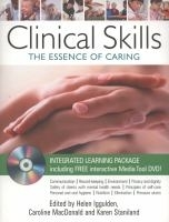 Clinical Skills: Essence of Caring - Iggulden, H., Macdonald...