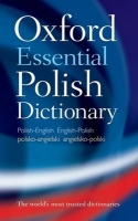 OXFORD ESSENTIAL POLISH DICTIONARY - OXFORD DICTIONARIES