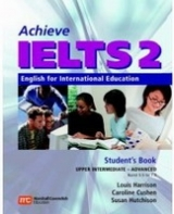 ACHIEVE IELTS 2 UPPER INTERMEDIATE to ADVANCED LEVEL STUDENT´S BOOK - CUSHEN, C., HARRISON, L., HUTCHINSON, S.
