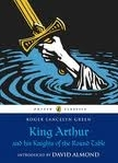 KING ARTHUR AND HIS KNIGHTS OF THE ROUND TABLE (PUFFIN CLASS...