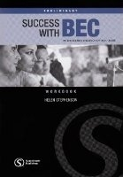 SUCCESS WITH BEC PRELIMINARY WORKBOOK WITHOUT KEY - COOK, R....