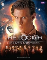 Doctor Who: The Doctor - His Lives and Times - Goss, J., Tri...