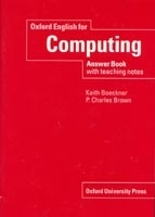 OXFORD ENGLISH FOR COMPUTING ANSWER BOOK - BOECKNER, K.