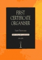 FIRST CERTIFICATE ORGANISER Second Edition - FLOWER, J.