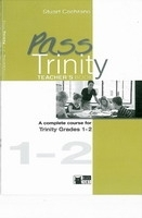 PASS TRINITY 1-2 TEACHER´S BOOK - COCHRANE, S.