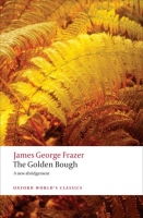 THE GOLDEN BOUGH (Oxford World´s Classics New Edition) - FRA...