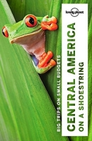 Lonely Planet Central America on a shoestring (Travel Guide)...