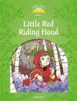 CLASSIC TALES Second Edition LEVEL 3 LITTLE RED RIDING HOOD ...