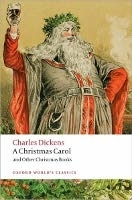 A CHRISTMAS CAROL AND OTHER STORIES (Oxford World´s Classics...