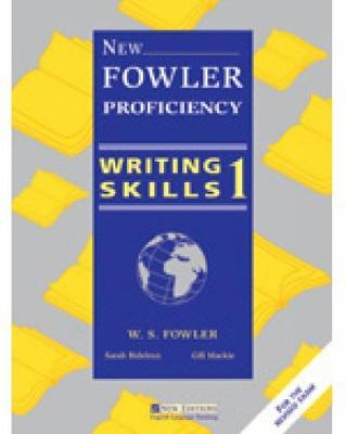 NEW FOWLER PROFICIENCY - WRITING SKILLS 1 STUDENT´S BOOK - F...