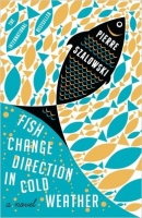 Fish Change Direction in Cold Weather - Szalowski, P.