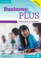 Business Plus Level 2 Student's Book Preparing for the Workp...