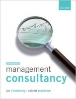 Management Consultancy 2nd Ed. - Markham, C., O'Mahoney, J.